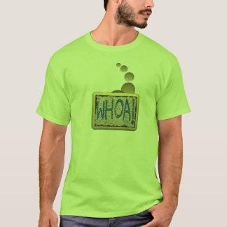 ¡Whoa! Camiseta