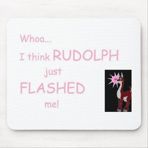 ¡Whoa… pienso que destellaba Rudolph yo! Alfombrilla De Ratones