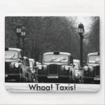 Whoa! Taxis! Mouse Pad