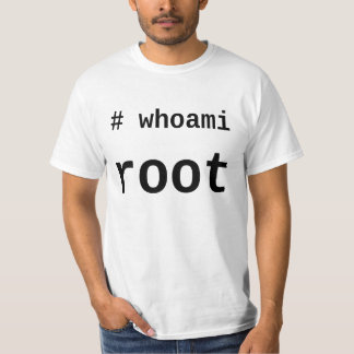 whoami root - light shirt for sysadmins