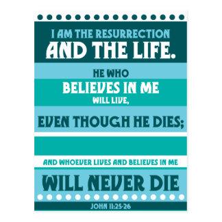 Whoever Believes in Me Will Never Die Postcard