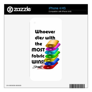 Whoever dies with the most fabric wins! iPhone 4 decal