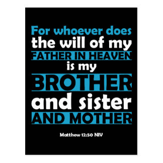 Whoever Does the Will of My Father in Heaven Postcard