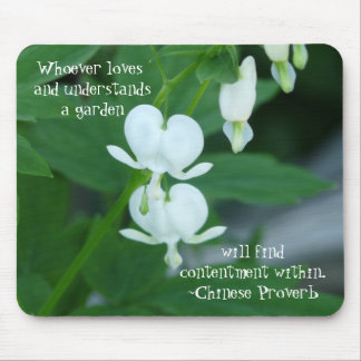 Whoever loves a Garden-Chinese Proverb Mouse Pad