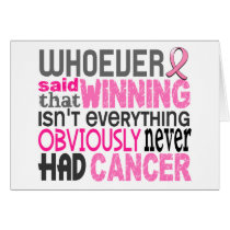 Whoever Said Breast Cancer