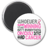 Whoever Said Breast Cancer 2 Inch Round Magnet