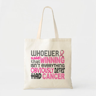 Whoever Said Breast Cancer Budget Tote Bag