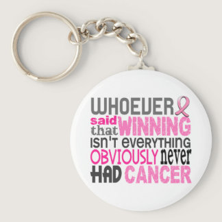 Whoever Said Breast Cancer Keychain