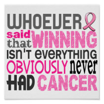Whoever Said Breast Cancer Poster