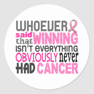 Whoever Said Breast Cancer Classic Round Sticker