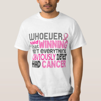 Whoever Said Breast Cancer T-Shirt