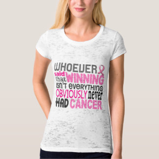 Whoever Said Breast Cancer Tee Shirt