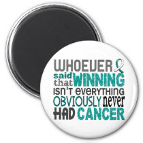 Whoever Said Cervical Cancer Magnet