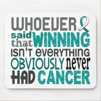 Whoever Said Cervical Cancer Mouse Pad