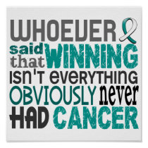 Whoever Said Cervical Cancer Poster