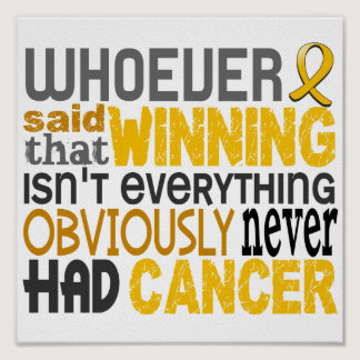 Whoever Said Childhood Cancer Poster