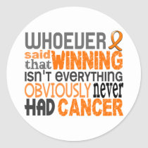 Whoever Said Kidney Cancer Classic Round Sticker