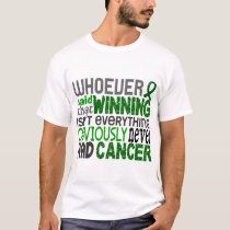 Whoever Said Liver Cancer T-Shirt