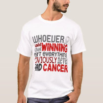 Whoever Said Lung Cancer T-Shirt