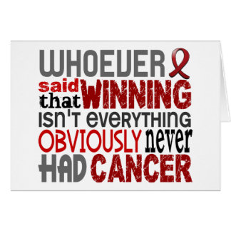 Whoever Said Multiple Myeloma Greeting Cards