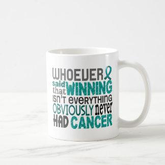 Whoever Said Ovarian Cancer Coffee Mug