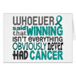 Whoever Said Ovarian Cancer Greeting Cards