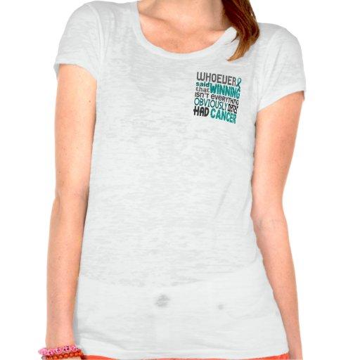 Whoever Said Ovarian Cancer Tee Shirts
