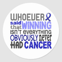 Whoever Said Rectal Cancer Classic Round Sticker