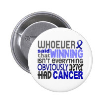 Whoever Said Rectal Cancer Pinback Button