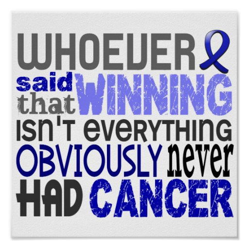 Whoever Said Rectal Cancer Poster