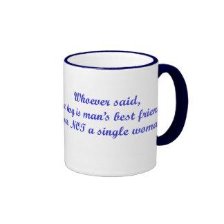 Whoever said...Ringer Mug