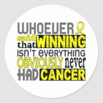 Whoever Said Sarcoma Classic Round Sticker