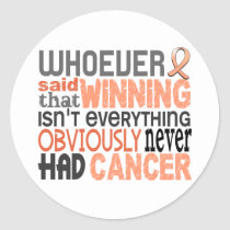 Whoever Said Uterine Cancer Classic Round Sticker
