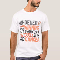 Whoever Said Uterine Cancer T-Shirt