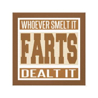 Whoever Smelt It Dealt It Canvas Print