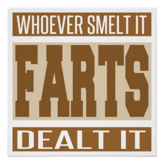 Whoever Smelt It Dealt It Poster