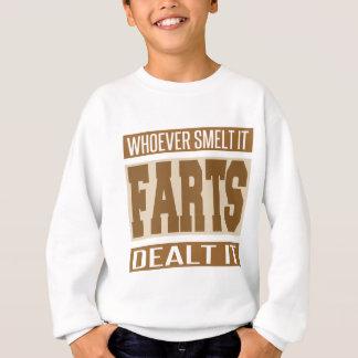 Whoever Smelt It Dealt It Sweatshirt