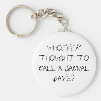 Whoever thought to call a Jackal Dave? Basic Round Button Keychain