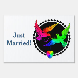 Whole of the Rainbow Love Dove Just Married Sign