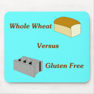 Whole Wheat Versus Gluten Free Mouse Pad