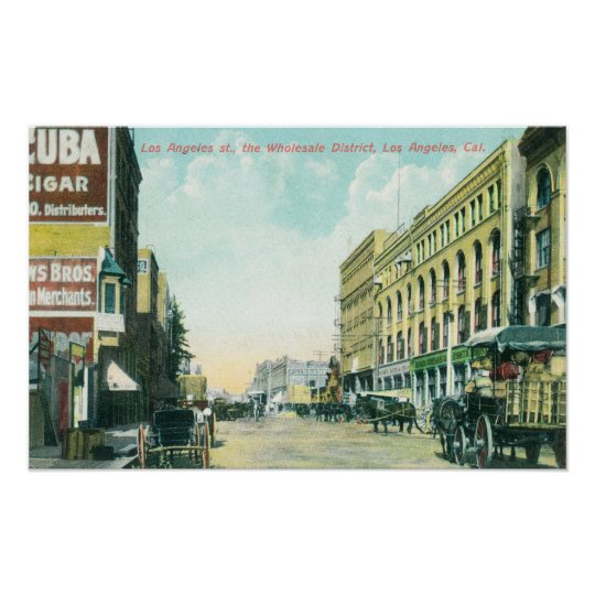 Wholesale District Scene on Los Angeles Street Poster