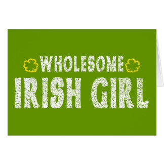 Wholesome Irish Girl Card