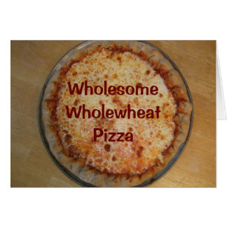 WholesomeWholewheat Pizza Recipe Card