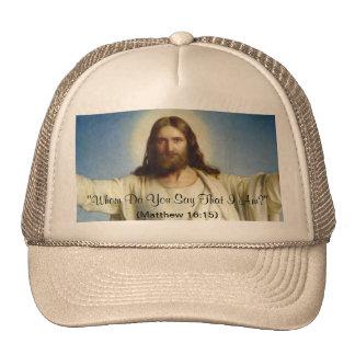 """Whom Do You Say That I Am"" Custom Hat"