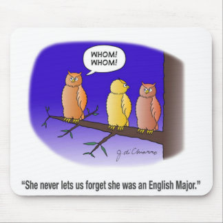 Whom! Whom! Mouse Pads