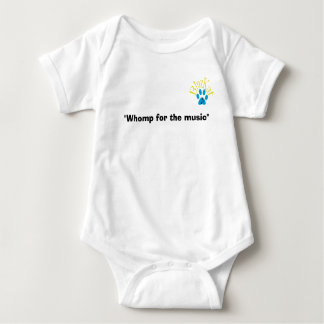 """""""Whomp for the Music"""" Infant Onsies Shirt"""