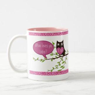 Whoo Loves ya Babe? Owl Valentine Mug