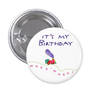 Whoo Whoo! It's My Birthday Button