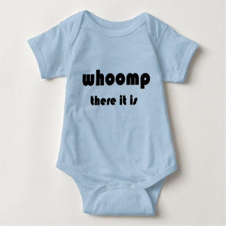 Whoomp There It Is Baby Bodysuit