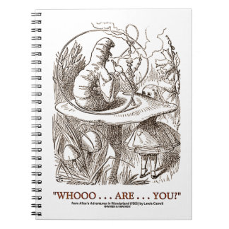 Whooo Are You Alice and the Caterpillar Spiral Notebook